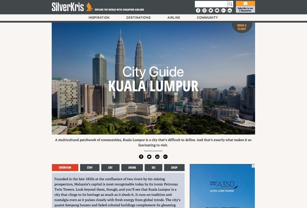 City Guide: Kuala Lumpur   Silverkris.com (Singapore Airlines)   Founded in the late 1850s at the confluence of two rivers by tin-mining prospectors, Malaysia's capital is most recognisable today by its iconic Petronas Twin Towers. Look beyond them, though, and you'll see that Kuala Lumpur is a city that clings to its heritage as much as it sheds it. It runs on tradition and nostalgia even as it pulses closely with fresh energy from global trends.