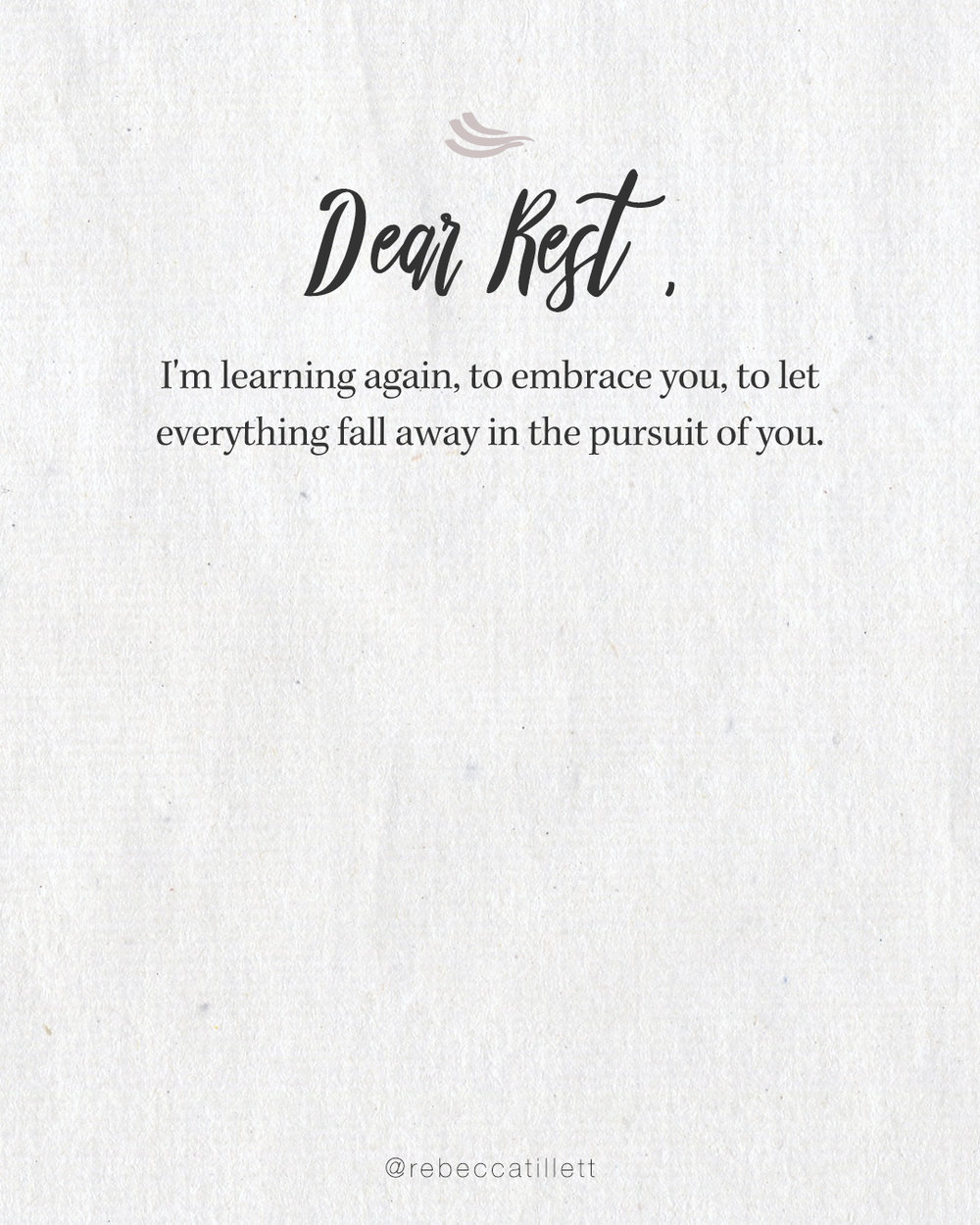 Dear Rest