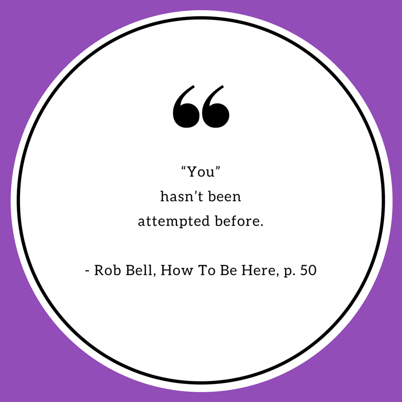 How to be here quote (12).png