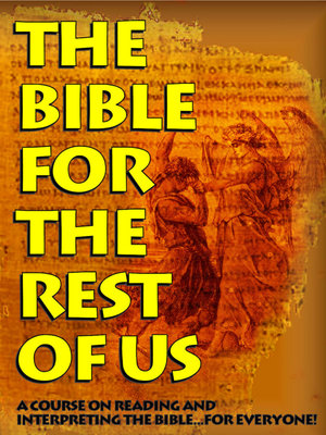 BIBLE FOR THE REST OF US - CLICK IMAGE FOR COURSE