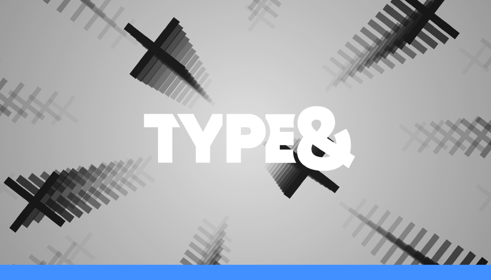 """Type&"" (Network Motion Graphics)"