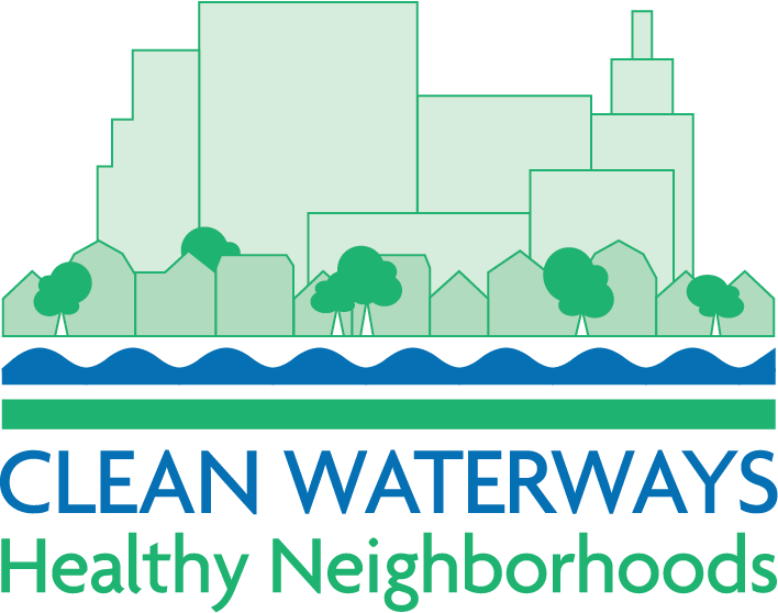 CLEAN WATERWAYS/HEALTHY NEIGHBORHOODS