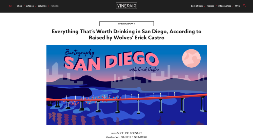 "COLUMN: ""Everything That's Worth Drinking in San Diego, According to Raised by Wolves' Erick Castro"" - VinePair"
