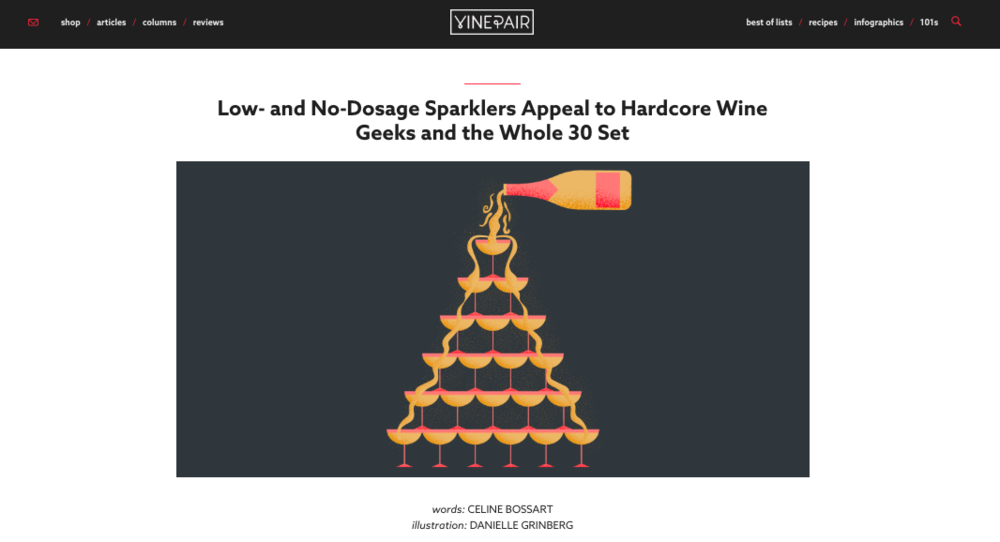 """Low- and No-Dosage Sparklers Appeal to Hardcore Wine Geeks and the Whole 30 Set"" - VinePair"
