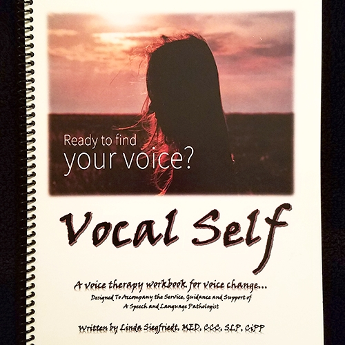 Vocal Self Training Manual - A client workbook designed to accompany the service, guidance and support of a speech and language pathologist.