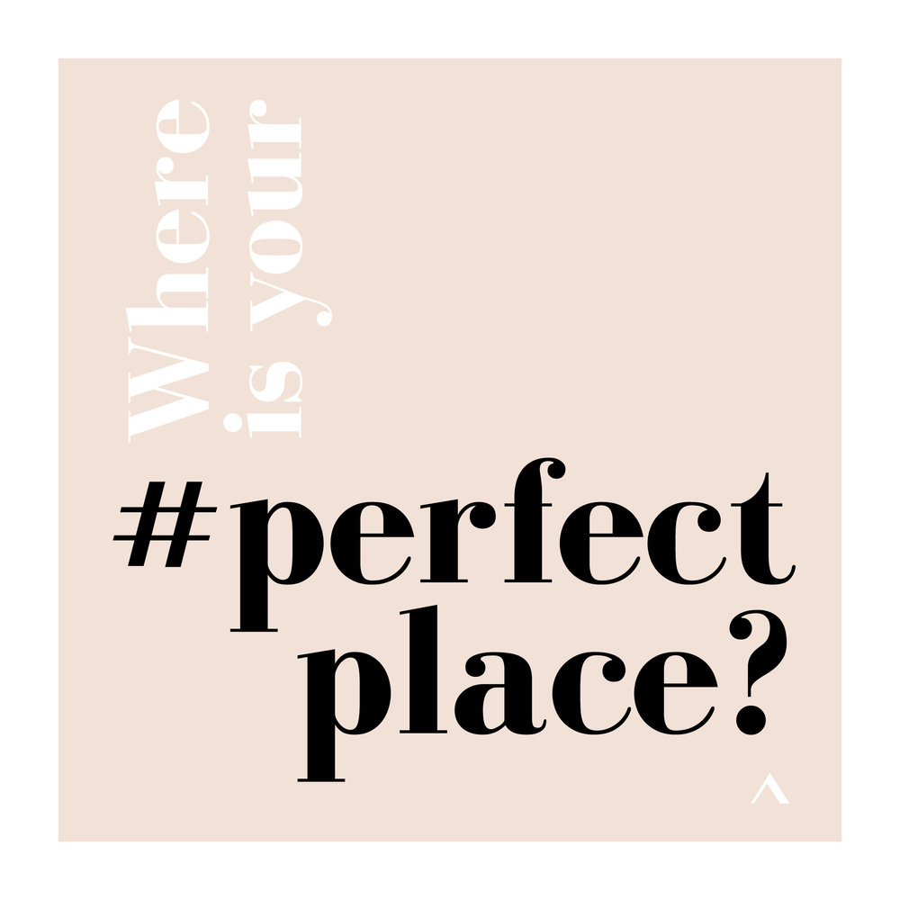 Where is your perfect place.jpg