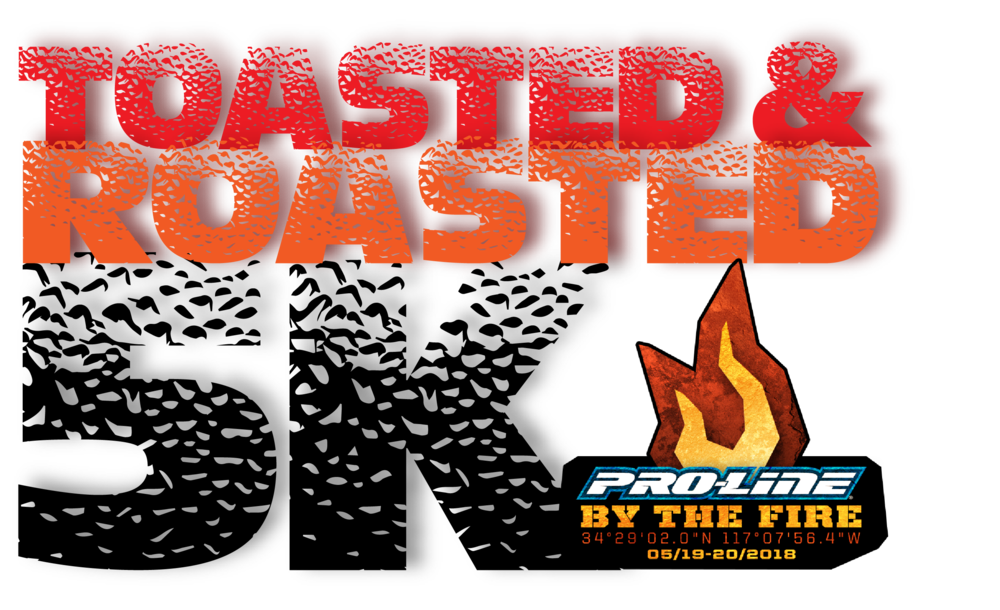 RACE #2    DATE:May 19-20TH 2018    LOCATION: Proline by the fire    We have partnered with Proline to host a 5k as part of their By the Fire event. Multiple events, competition and just good fun. Come join us in SoCal for a great weekend.  Events: Ultra 5k
