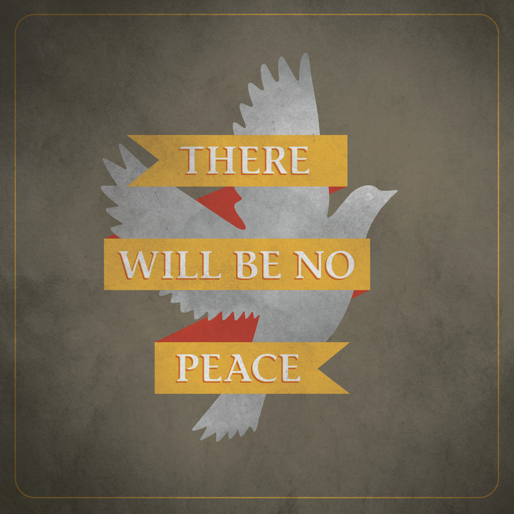 THE ANGELUS //   There Will Be No Peace