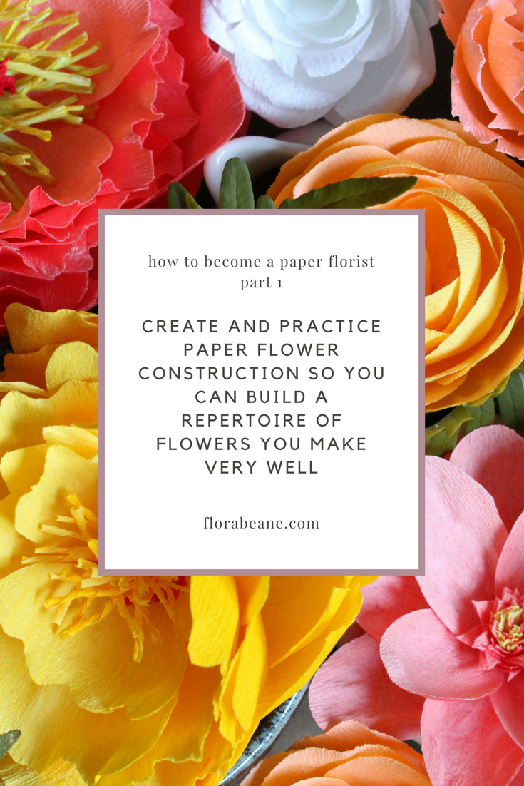 Part 1 of Florabeane's 10-Step Guide on How to Become a Paper Florist