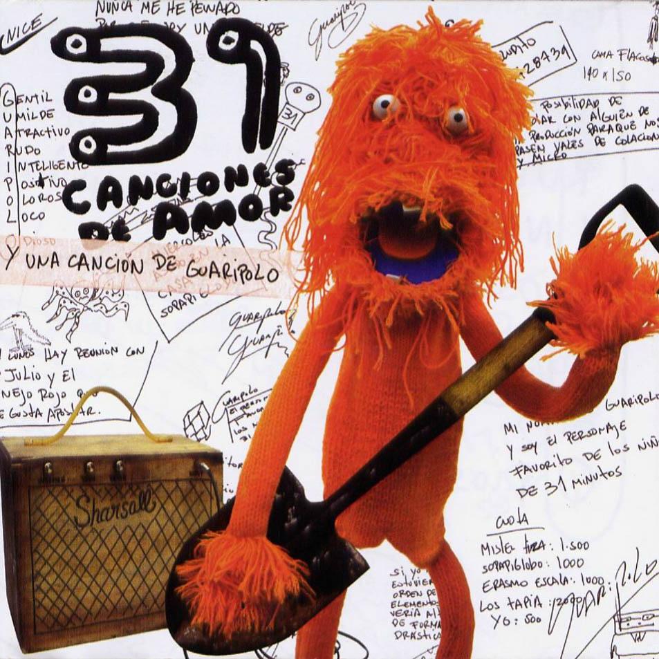 31 canciones de amor y una canción de Guaripolo (2004)
