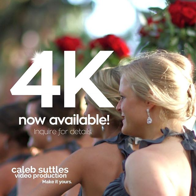 4K now available! Reach out for details. #4K #weddingvideo