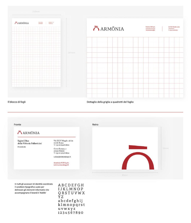 Elementi dal manuale di gestione della brand identity Armònia SGR; in queste tavole sono illustrate alcune declinazioni del brand su prodotti di comunicazione corporate, come block notes e business cards.