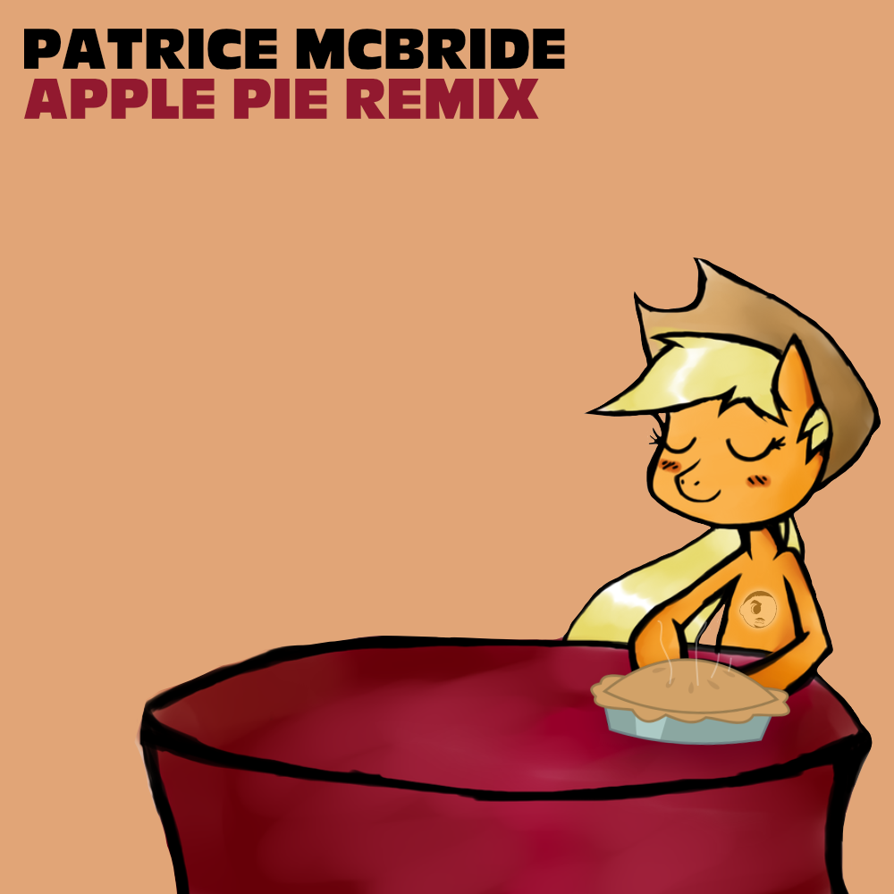 Apple Pie (Patrice McBride Remix)