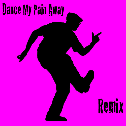 Dance My Pain Away (Trice Remix)