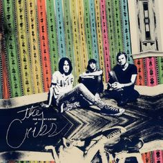 "The Cribs ""For All My Sisters"" Co-Production/Recording/Mixing Sony Red 2015"