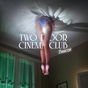 "Two Door Cinema Club    ""Beacon""  Recording   2013 Glassnote Records"