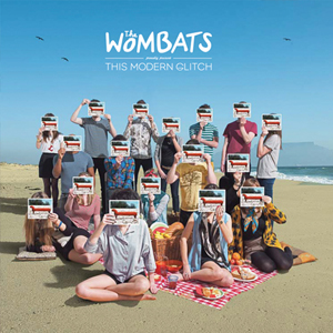 "The Wombats   ""This Modern Glitch""  Recording   14th Floor Records 2011"