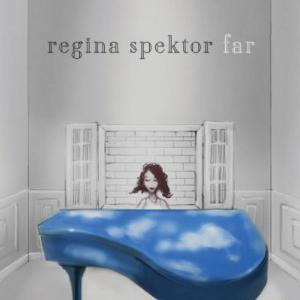 """Regina Spektor   """"Far""""  Recording   Sire 2011"""