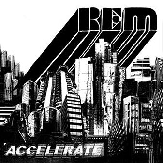 "R.E.M    ""Accelerate""  Recording   Warner Bros 2008"
