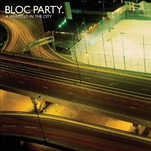 "Bloc Party    ""A Weekend In The City""  Recording   Wichita Records 2007"