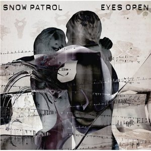 "Snow Patrol   ""Eyes Open""  Recording   Polydor 2006"