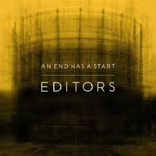 "Editors    ""An End Has A Start""  Recording   PIAS Recordings 2007"