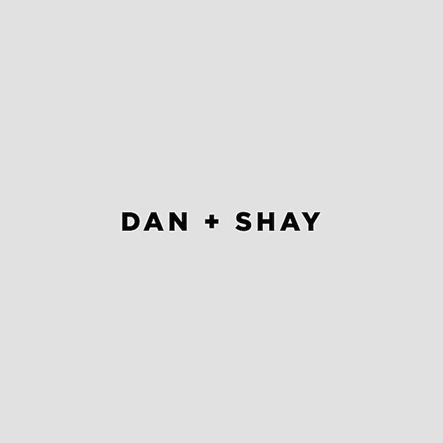 Listen to Dan + Shay's self-titled record here:   Dan + Shay (2018) on Spotify