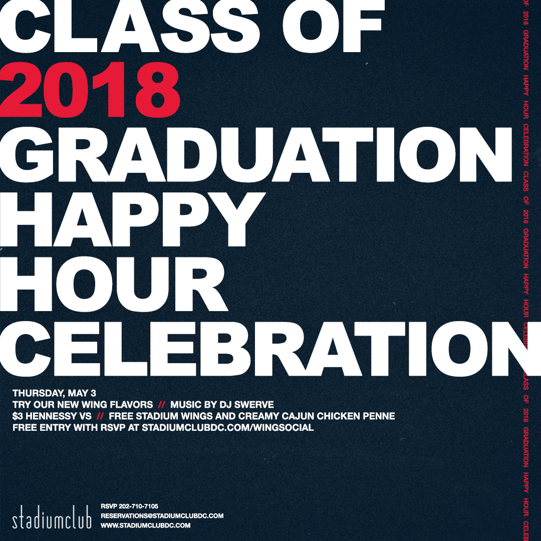 class of 2018 graduation happy hour celebration stadium club