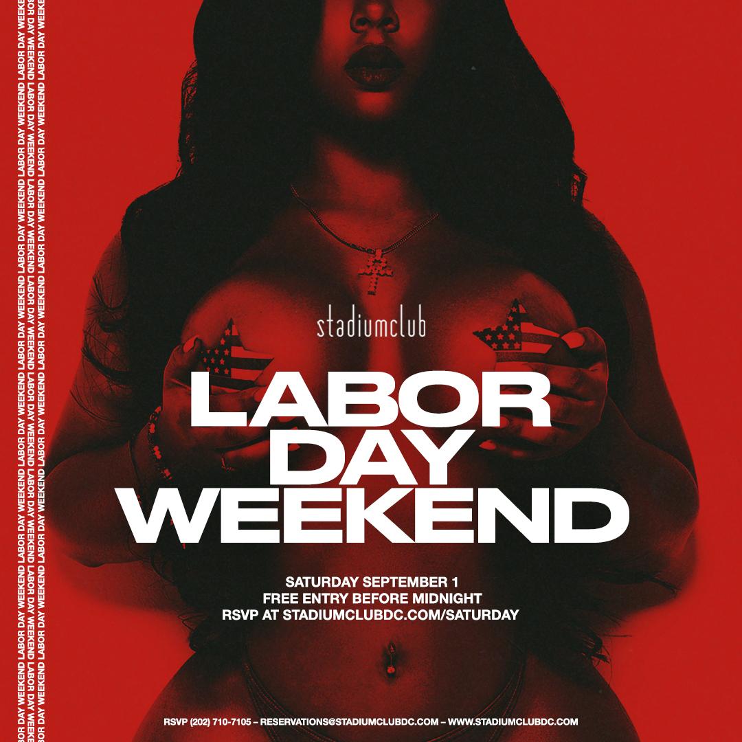 Labor Day Weekend Saturday Stadium Club