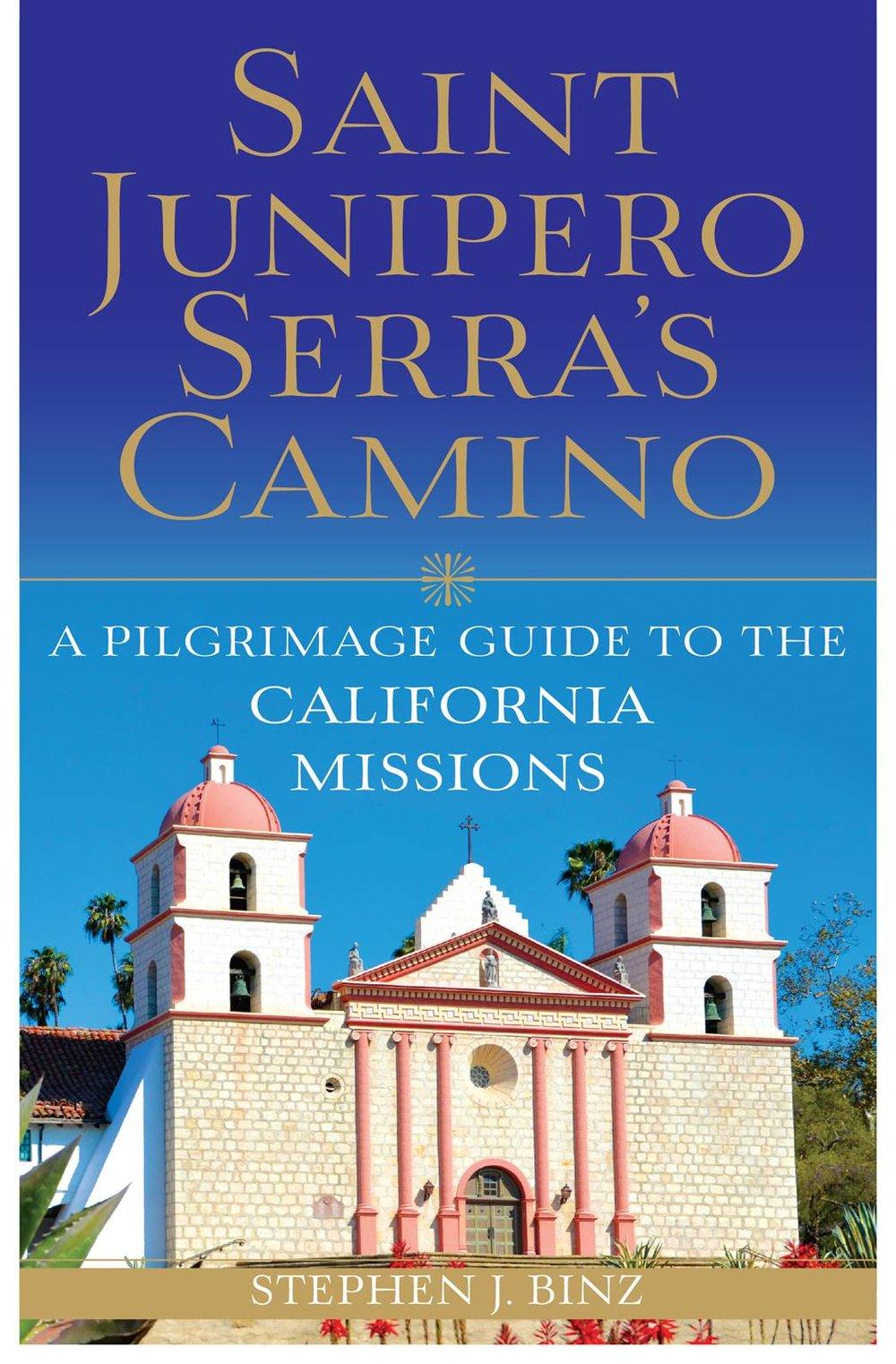 Saint Juniper Serra's Camino cover2.jpg