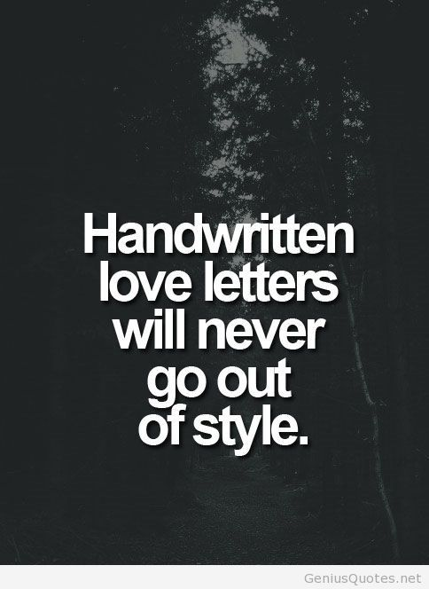 handwritten love letters will never go out of style
