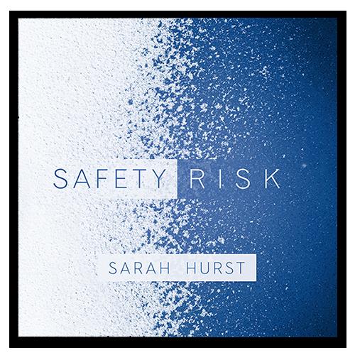 Safety Risk by Sarah Hurst album art