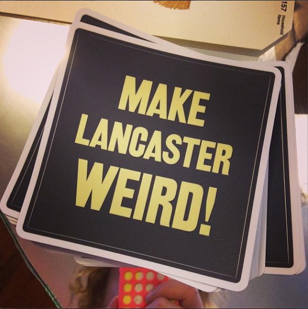 Make Lancaster Weird