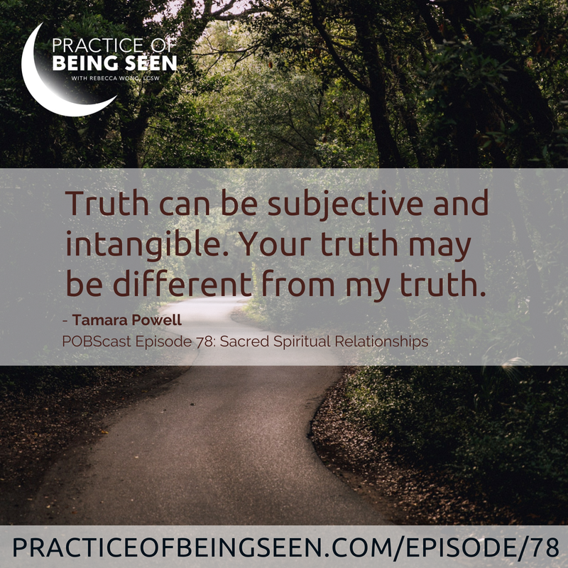 """""""Truth can be subjective and intangible. Your truth may be different from my truth."""" - Tamara Powell"""