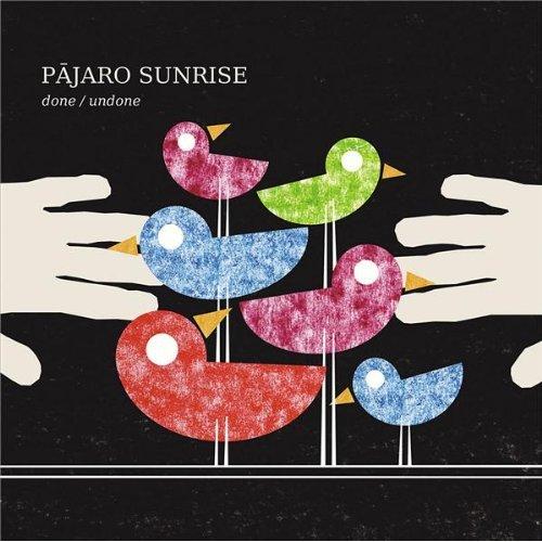 pajaro-sunrise-done-undone-2009.jpg