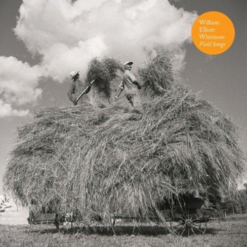 wiliam-elliott-whitmore-field-songs-2011.jpg