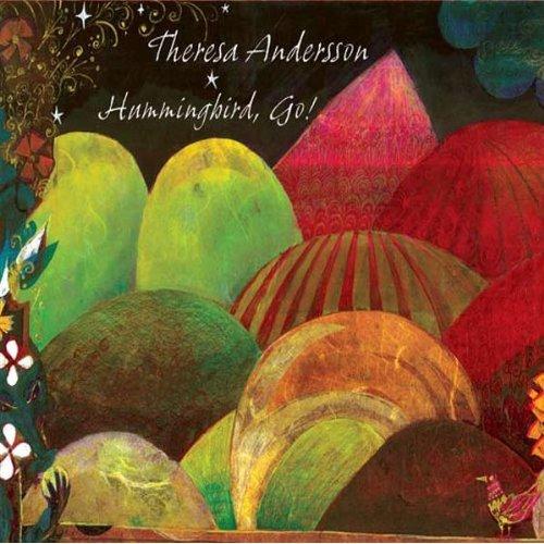 theresa-andersson-hummingbird-go-2009.jpg