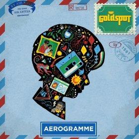 goldspot - aerogramme 2013