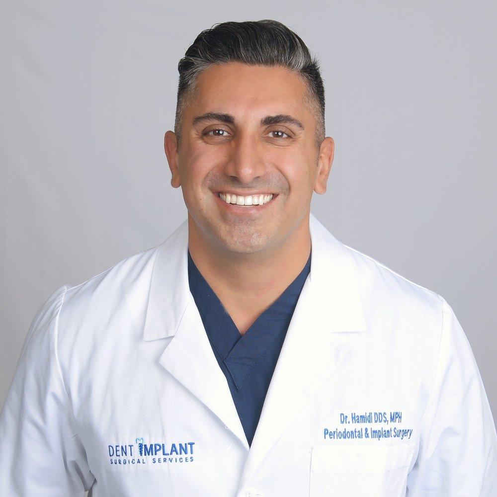 Cameron Hamidi, DDS MPH    Board Certified Periodontist & Implant Surgeon