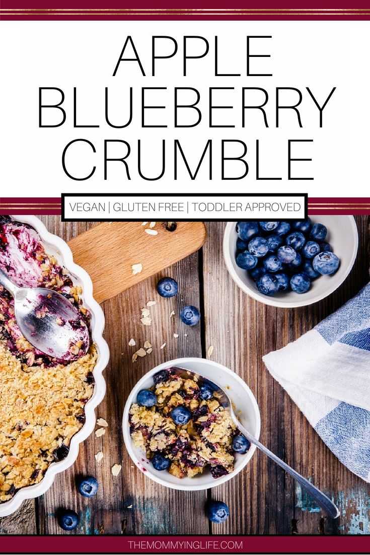 APPLE BLUEBERRY CRUMBLE TODDLER APPROVED HEALTHY DESSERT