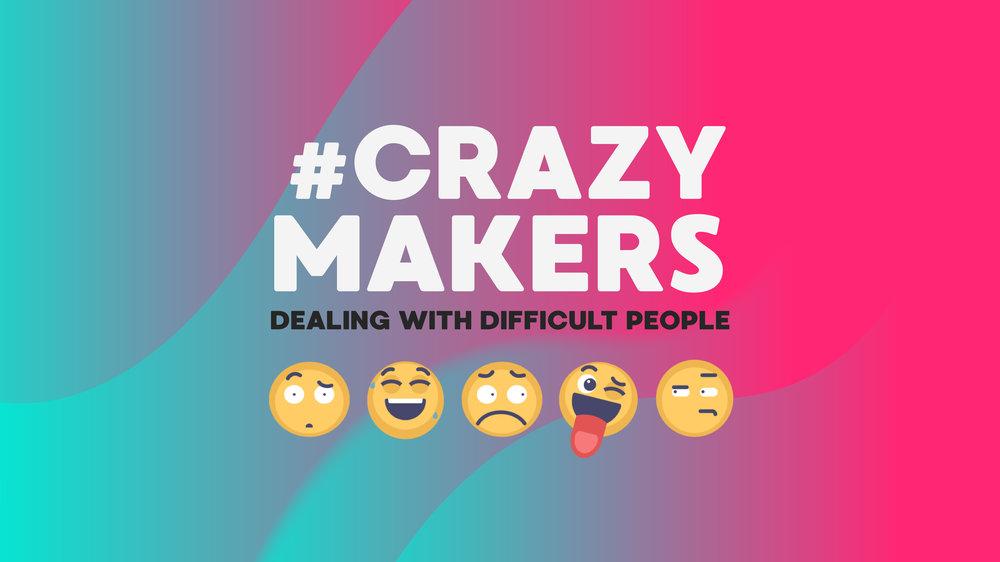 Crazymakers