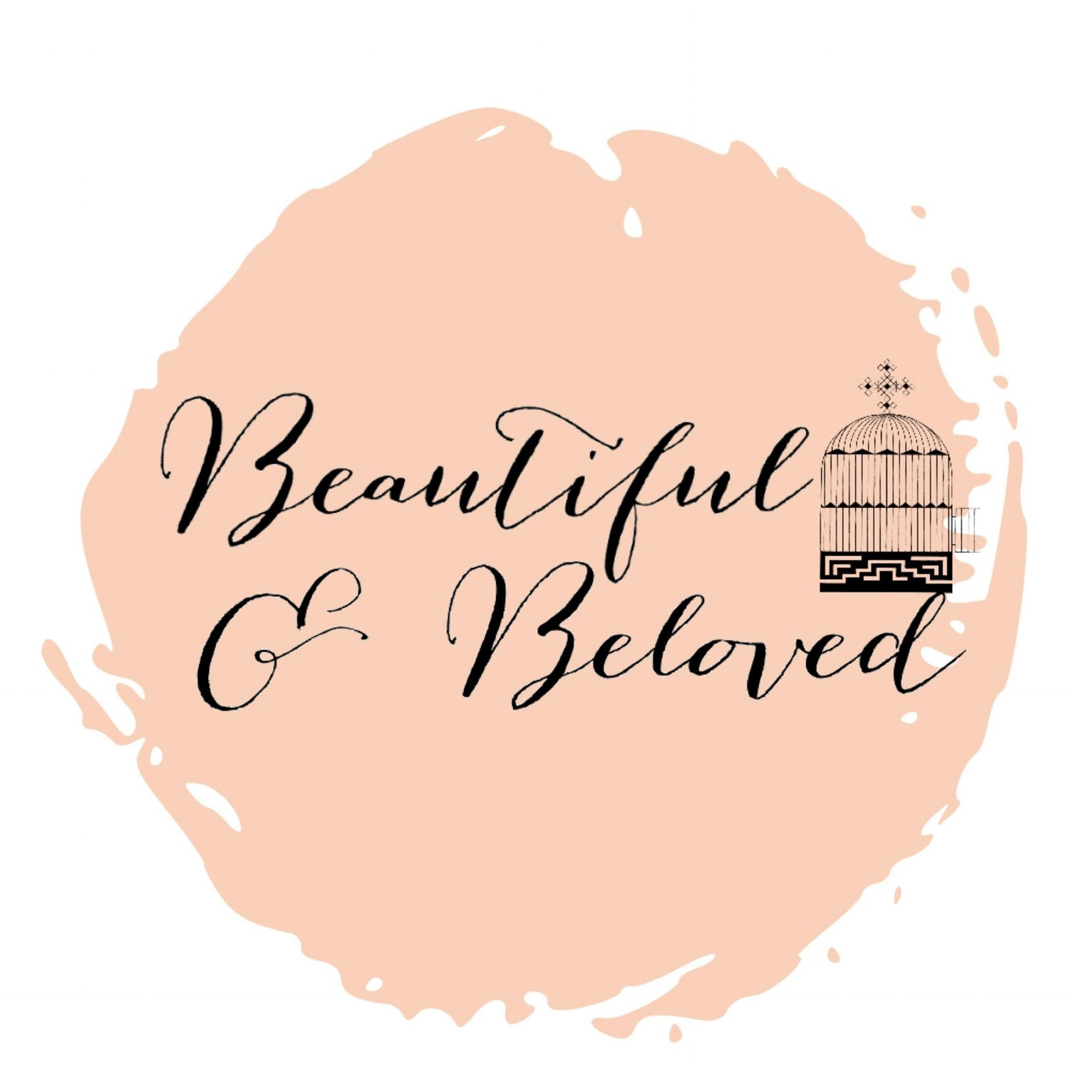 Beautiful & Beloved