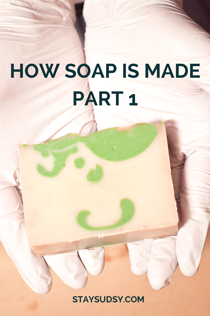 How to make Soap part 1