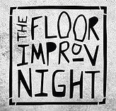 The Floor Improv Night