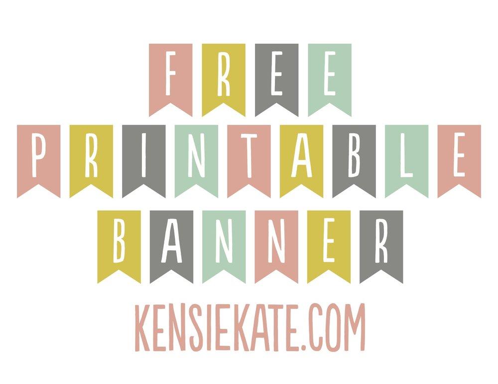 photograph regarding Printable Freebie titled freebie friday :: printable banner Kensie Kate