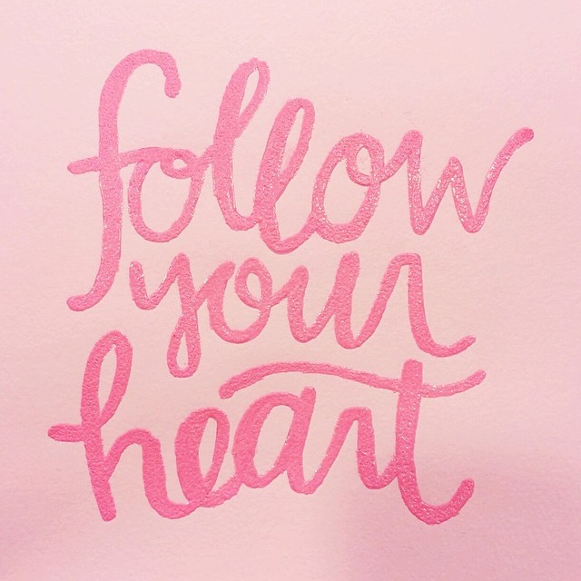30_days_of_lettering_day_1_follow_your_heart_kensiekate