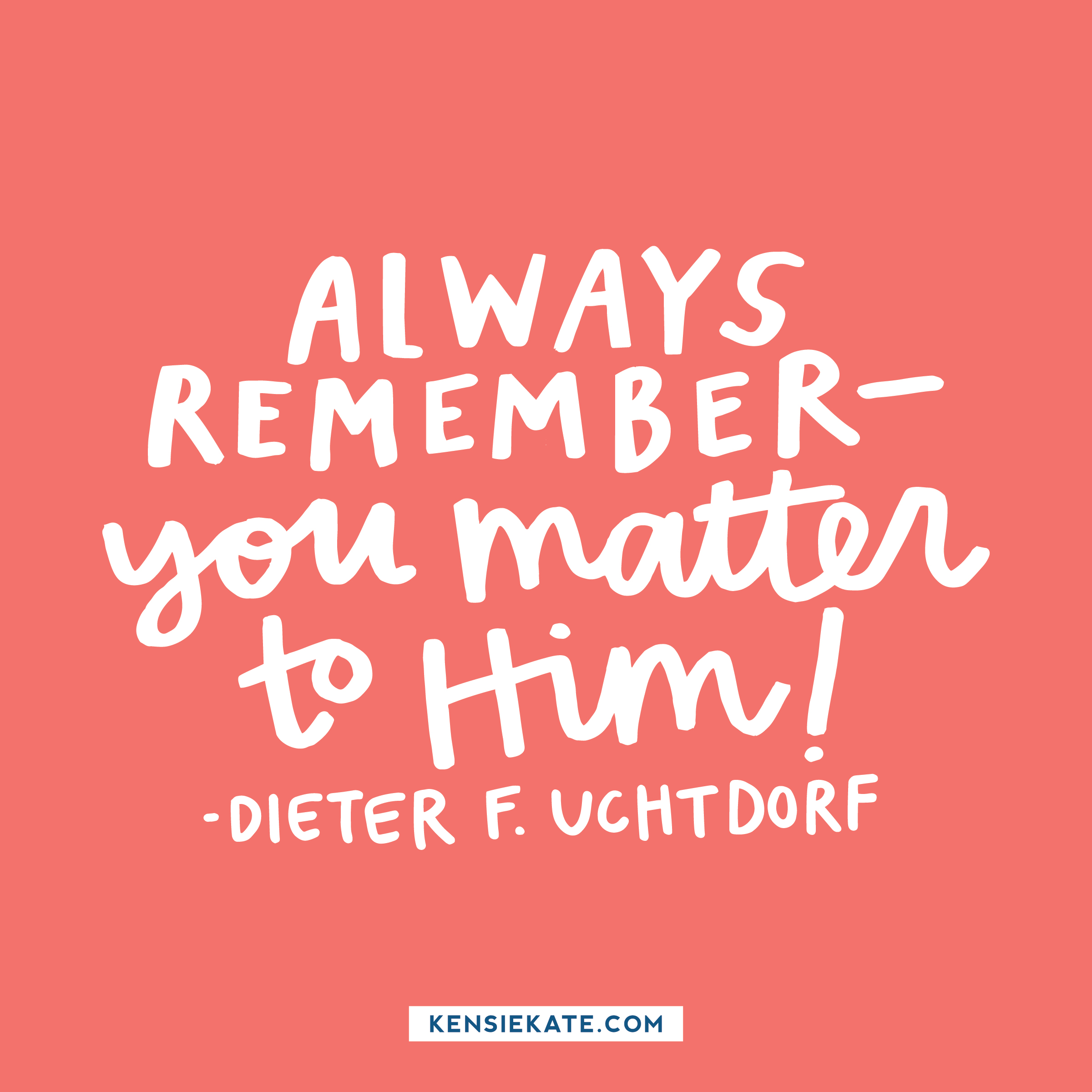 You matter to Him!