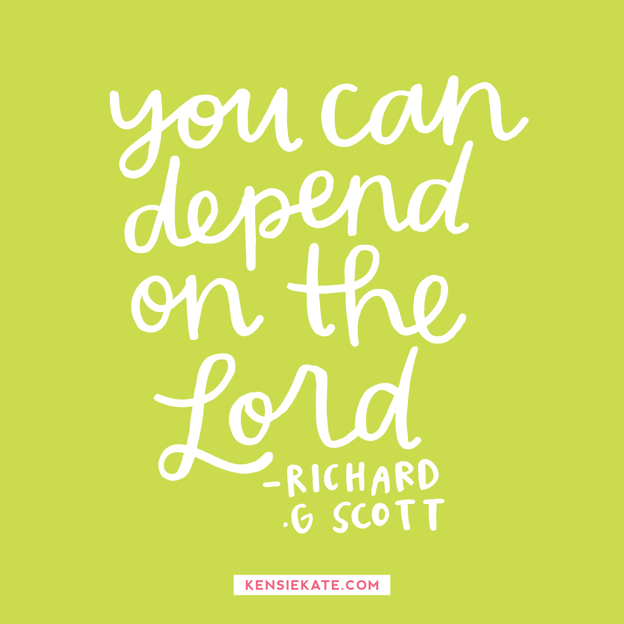 You can depend on the Lord!