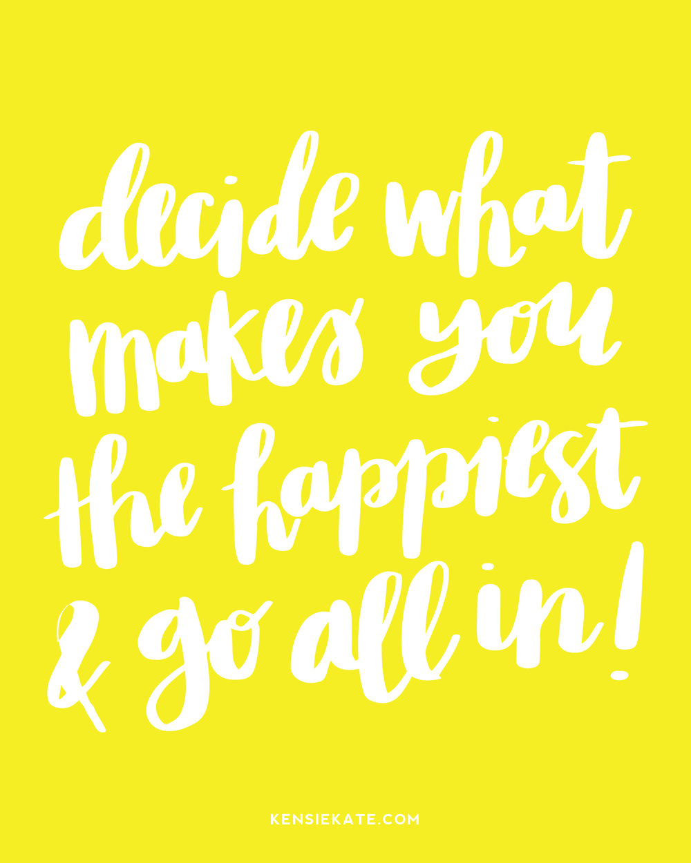 decide what makes you the happiest-01