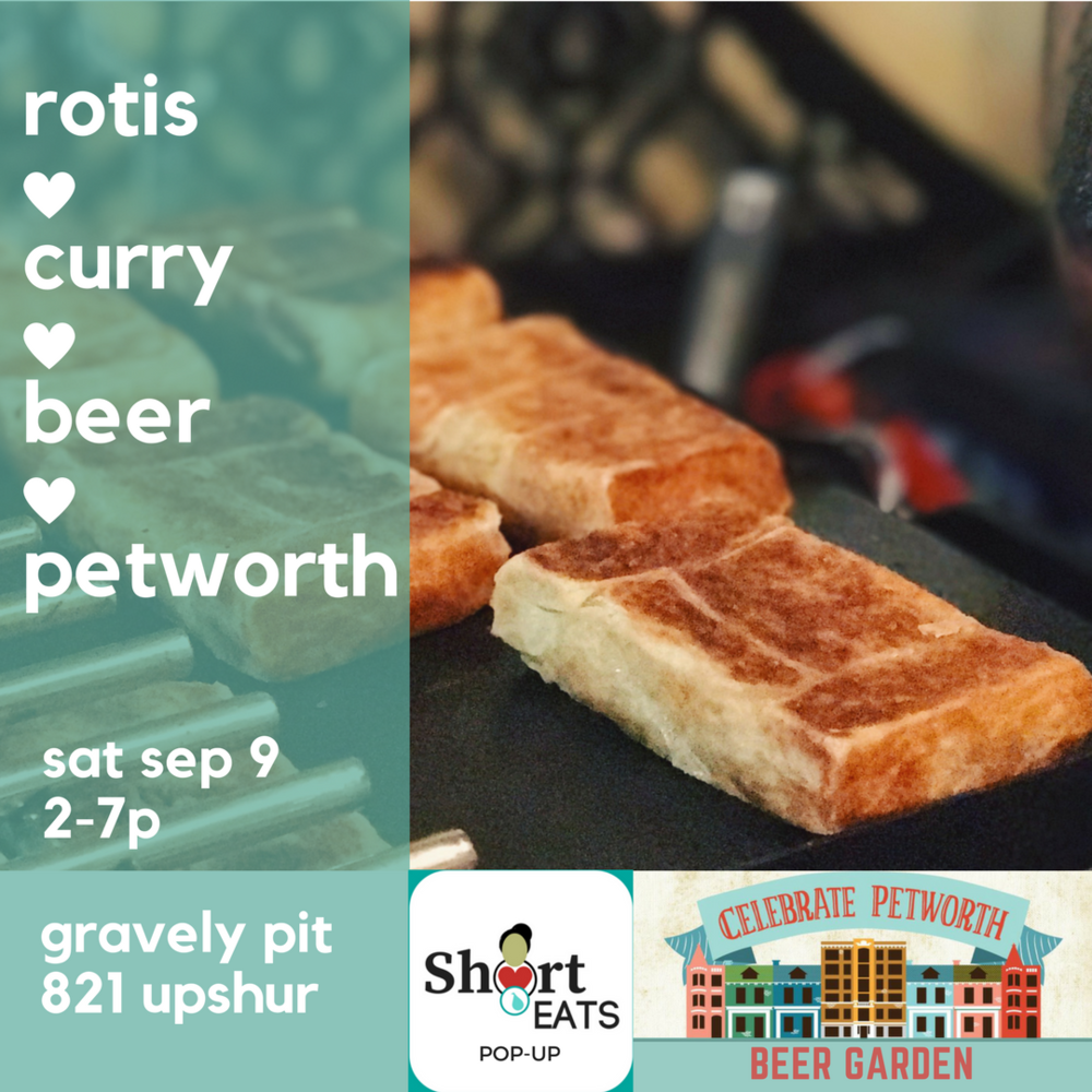 Rotis, Curry & Beer @ Celebrate Petworth's Beer Garden 9.9.17